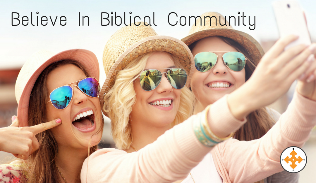 I Believe In Biblical Community