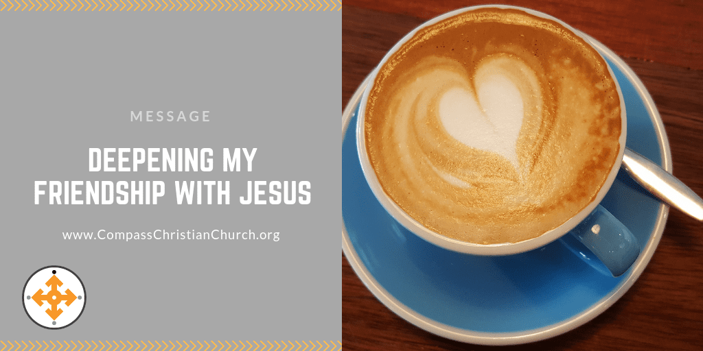 Deepening My Friendship with Jesus