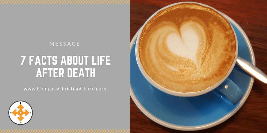 7 Facts About Life After Death