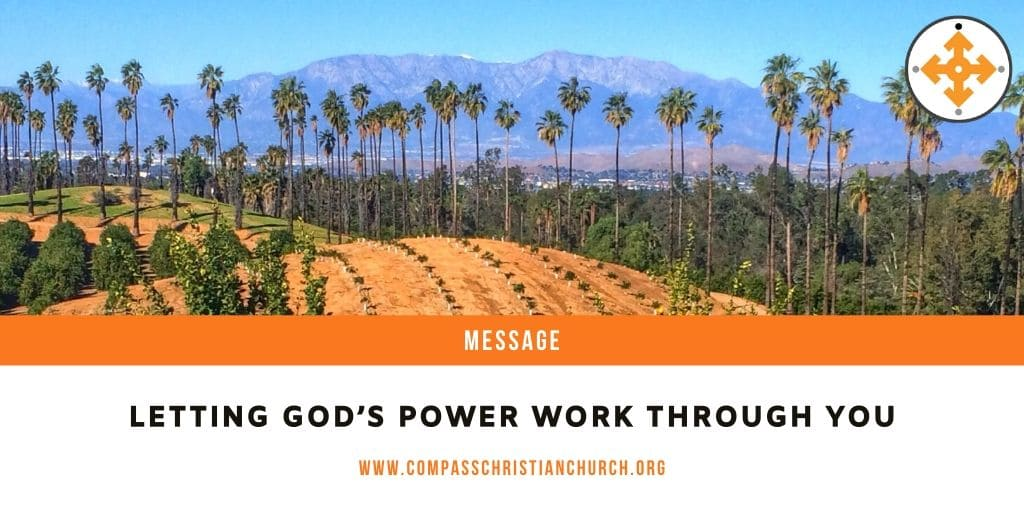Letting God's Power Work Through You