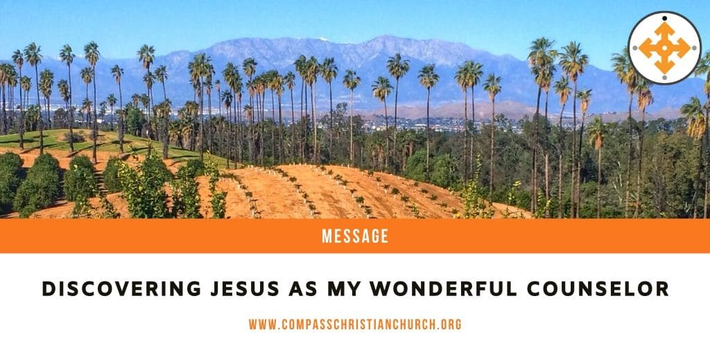Discovering Jesus as My Wonderful Counselor