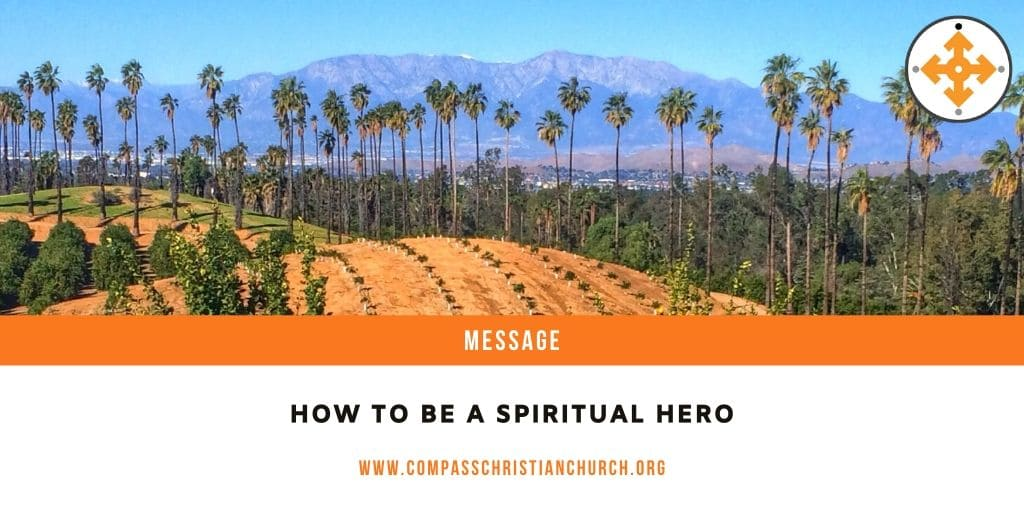 How to Be a Spiritual Hero