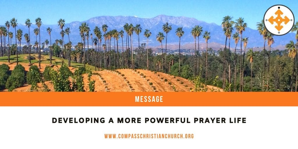 Developing a More Powerful Prayer Life