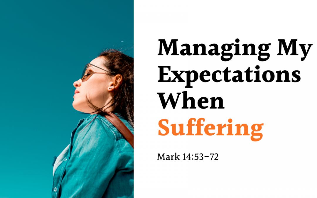 Managing My Expectations When Suffering