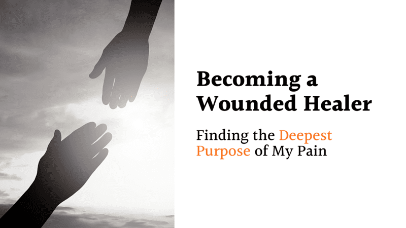 Becoming a Wounded Healer